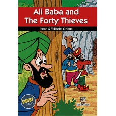 ALİ BABA AND FORTY THIEVES